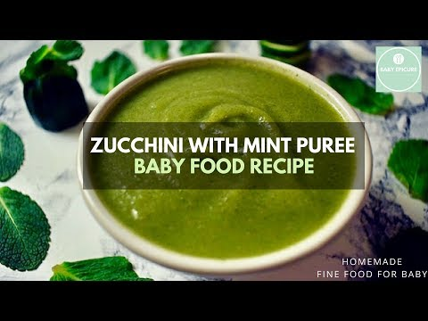 homemade-food-recipe-for-baby---puree-zucchini-with-mint---from-6-months