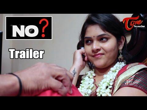NO ? | Latest Telugu Short Film Trailer |...