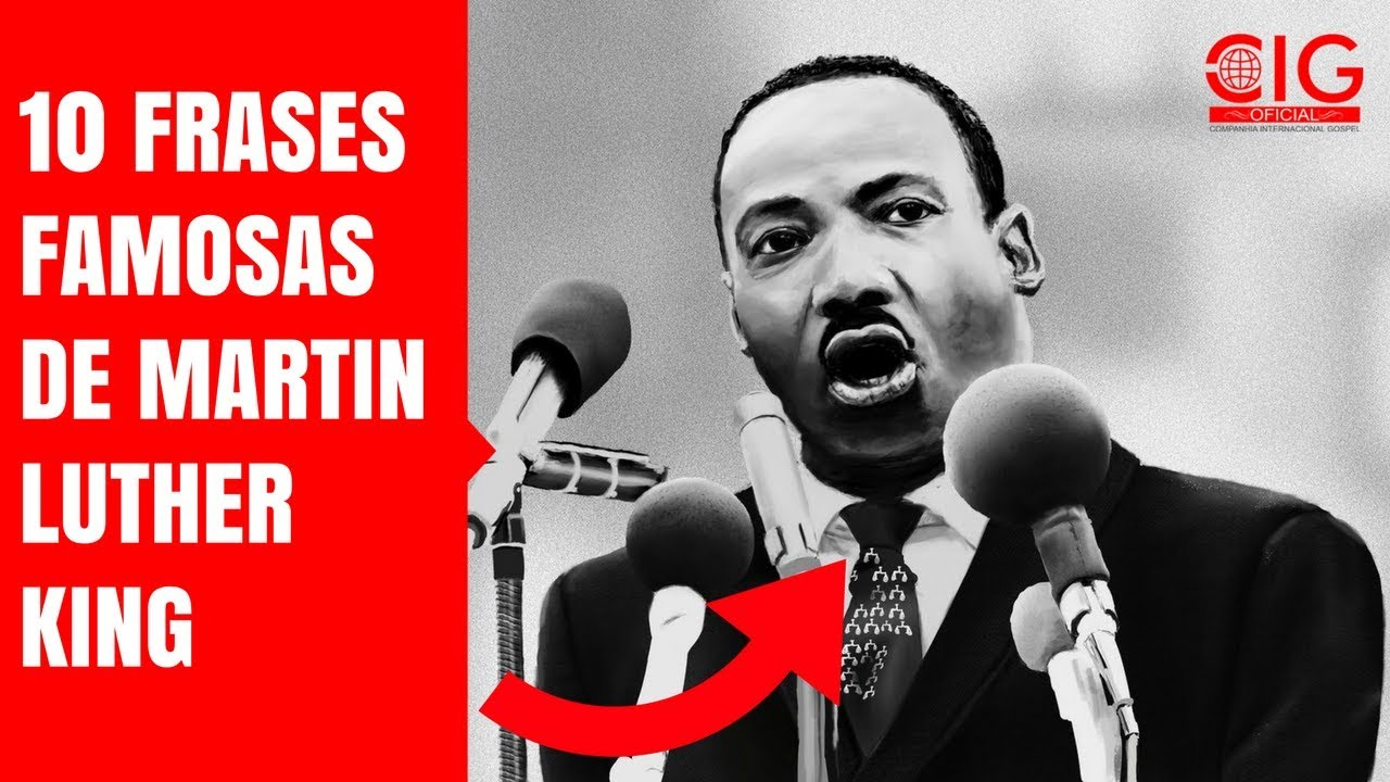 10 Frases Famosas De Martin Luther King Youtube