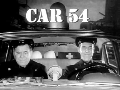 Car 54 Where Are You Intro S1 1961 Youtube