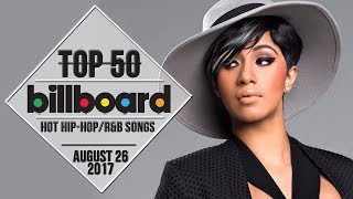 Top 50 • US Hip-Hop/R&B Songs • August 26, 2017 | Billboard-Charts 2017 Video