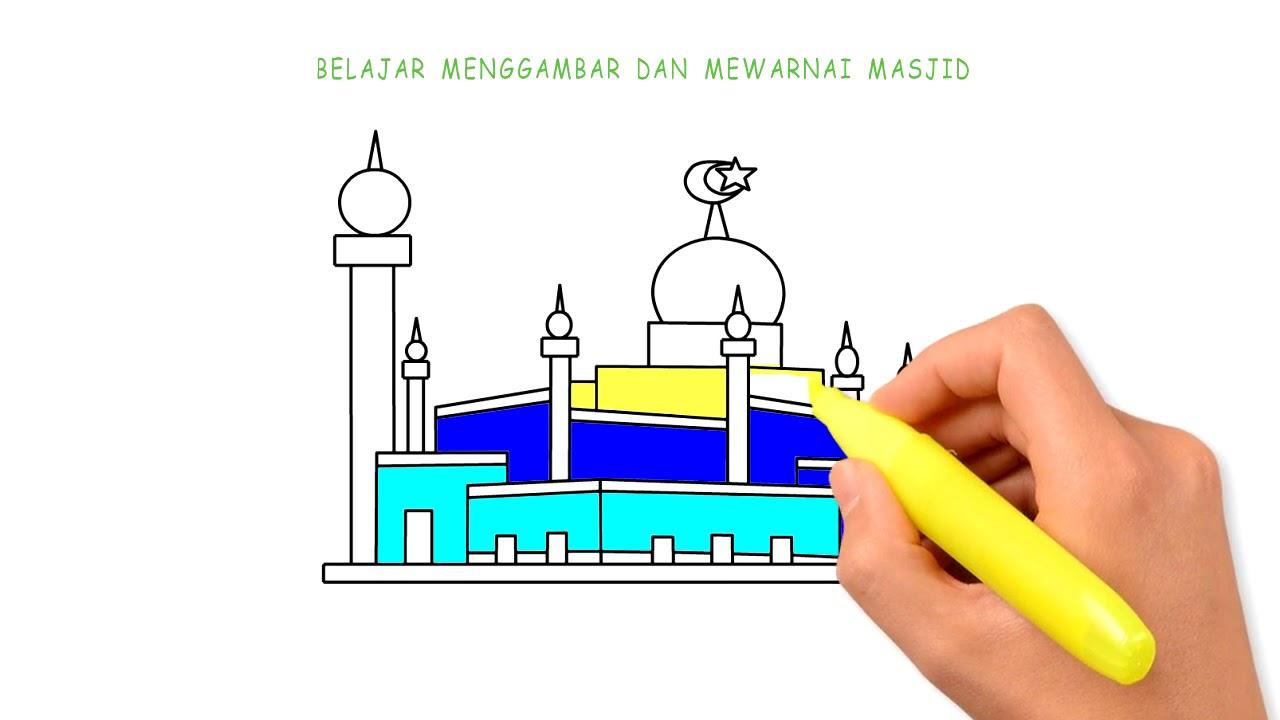 Belajar Menggambar Dan Mewarnai Masjid Untuk Anak Anak Youtube