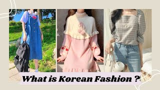 What Is Korean Fashion ?