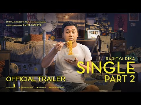 SINGLE PART 2 Official Trailer (2019) - Raditya Dika, Annisa Rawles