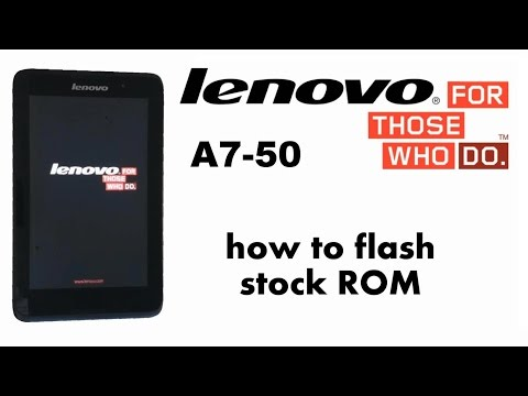 Lenovo A7-50 A3500 - How to Flash Stock ROM / Jelly Bean