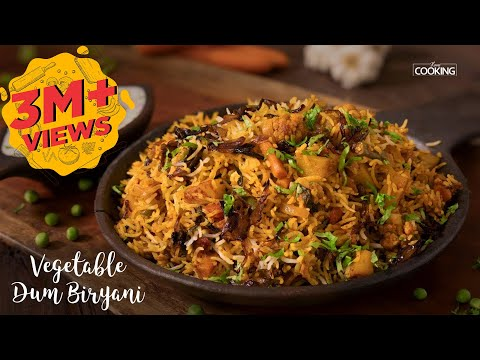 Vegetable Dum Biryani | Biryani Recipe