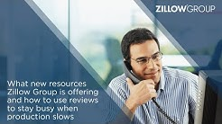 What new resources Zillow is offering and how to use reviews to stay busy when production slows