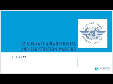 1.01 Airlaw. Part 02 - Aircraft airworthiness and registration