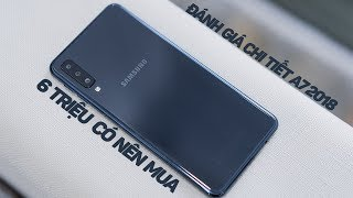 Đánh giá chi tiết Galaxy A7 2018 sau 1 tháng sử dụng
