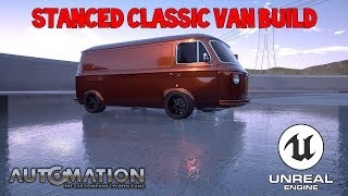 Stanced Classic Van Build Automation The Car Company Tycoon Game Unreal Engine