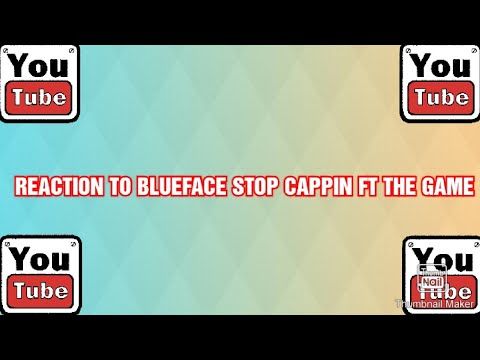 reaction-to-blueface-stop-cappin-ft-the-game