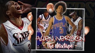 """Allen """"The Answer"""" Iverson  Mixtape (Hall Of Fame Edition)"""