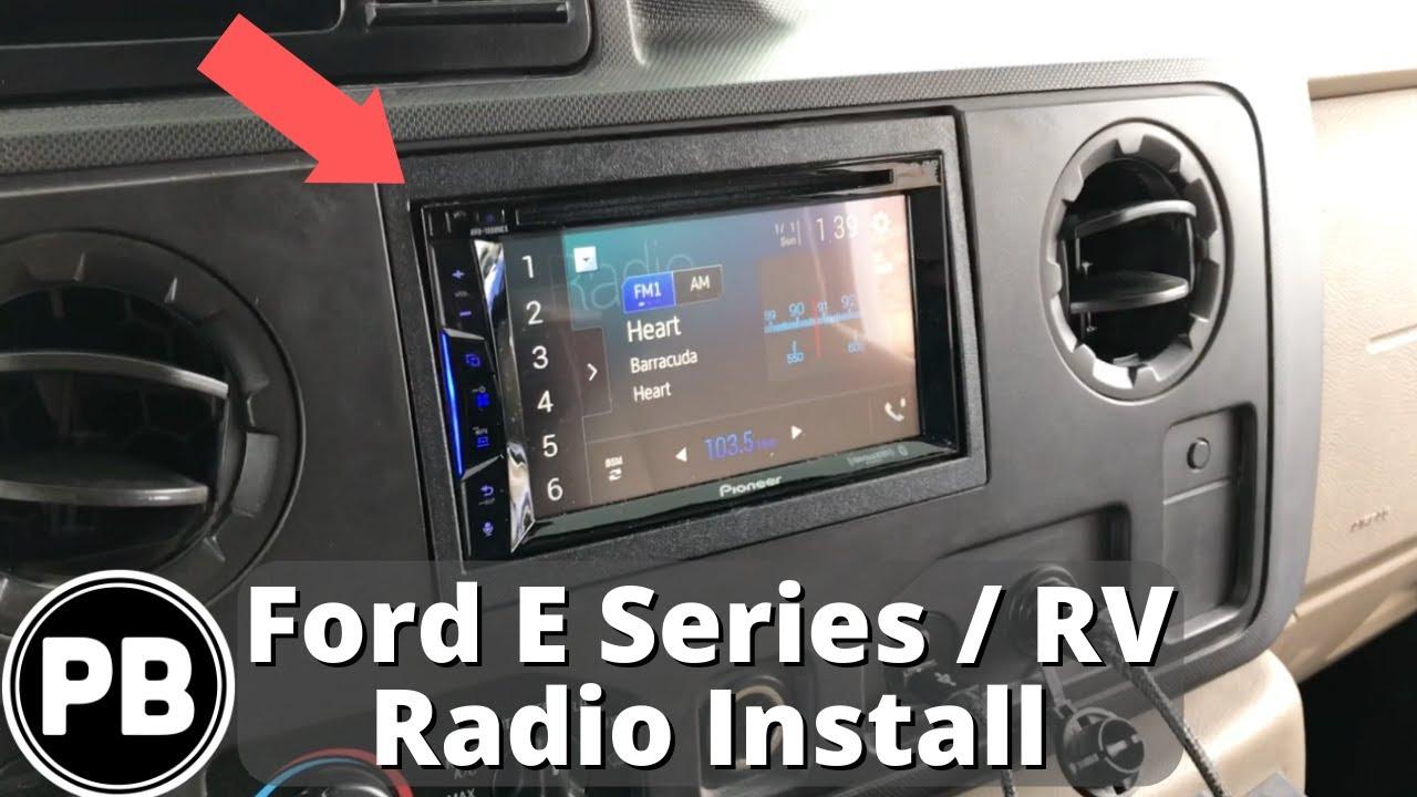 2009 - 2014 ford e-series / rv stereo install | pioneer avh-1300nex