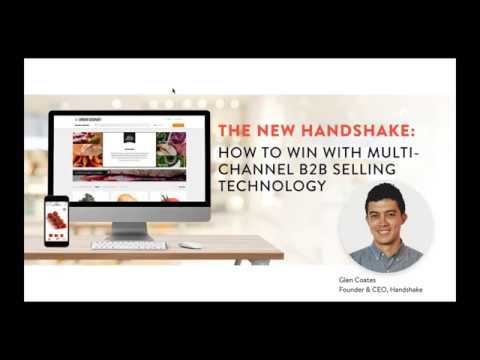 Webinar - The New Handshake: How to Win with Multi Channel B2B Selling Technology