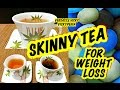 Best Tea Chai for Weight Loss to get Flat Belly | 10 Days में पेट की चर्बी घटाए  Skinny Tea
