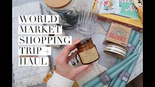 WORLD MARKET SHOPPING TRIP + HAUL {Spring 2018}