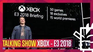 E3 2018 - CONFERENCIA MICROSOFT - TALKING SHOW