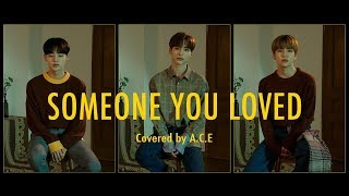 Download Lewis Capaldi - Someone You Loved (Covered by. JUN, DONGHUN, CHAN Of A.C.E 에이스)