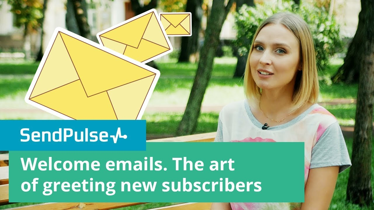 Welcome emails. The art of greeting new subscribers