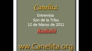 Canelita.Entrevista.Son.De.La.Tribu.Radiolé.12-3-11   ww.Canelita.org