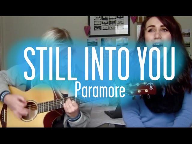 Still Into You Paramore Cover Clip