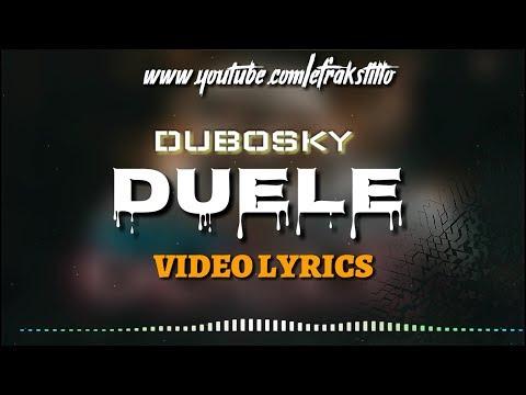 Dubosky - Duele [Video Letra - Lyrics]