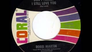 Bobbi Martin. Don´t Forget I Still Love You (Coral 62426, 1964)