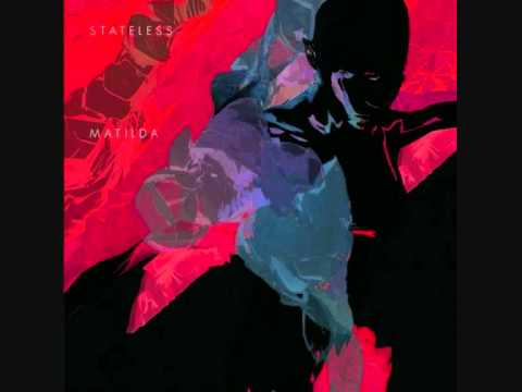 Stateless - I'm on fire