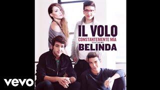 Il Volo - Constantemente Mía ft. Belinda