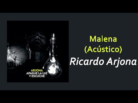 Ricardo Arjona - Malena | Letra