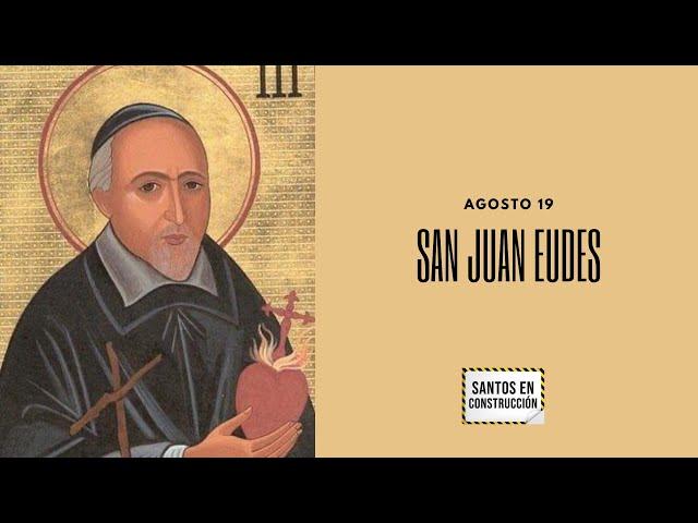 San Juan Eudes ( Santos en Construcción )
