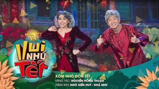 [Audio] Xóm Nhỏ Đón Tết - Ngô Kiến Huy, Khả Như | Gala Nhạc Việt 13 (Official)