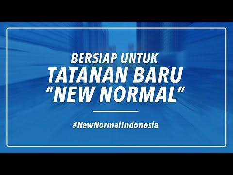 """BERSIAP UNTUK TATANAN BARU """"NEW NORMAL"""" INDONESIA"""