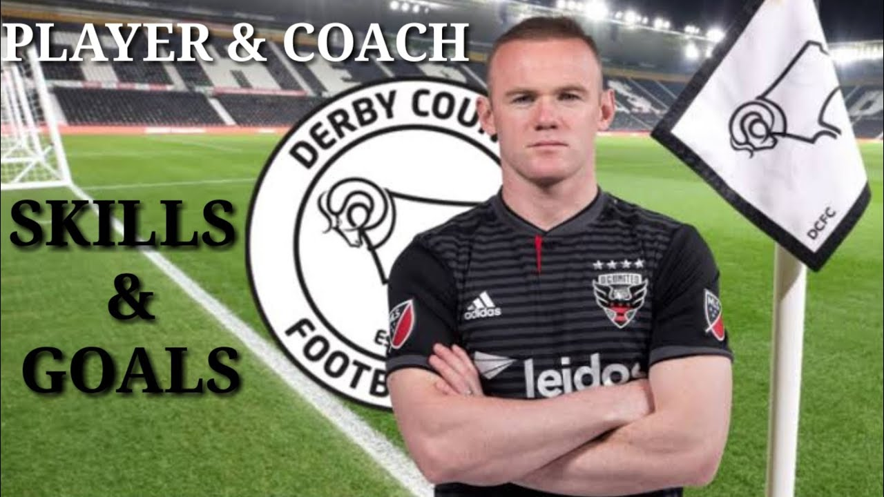 Wayne Rooney Welcome To Derby County Skills Goals Youtube
