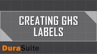 Design GHS Labels with DuraSuite