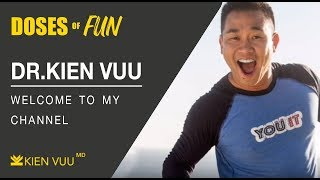 WELCOME TO MY CHANNEL! | DOCTOR KIEN | Official Kien Vuu Channel Trailer 2019