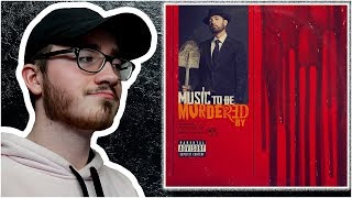 "Eminem ""Music To Be Murdered By"" - ALBUM REACTION/REVIEW"