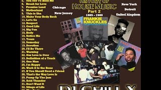 Best of Classic House Music 1985 - 1989 - History of House Music 2 by DJ Chill X