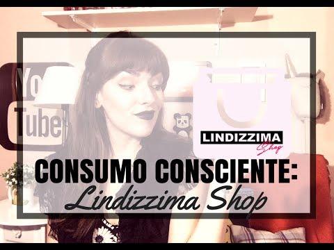 Consumo Consciente: LINDIZZIMA SHOP