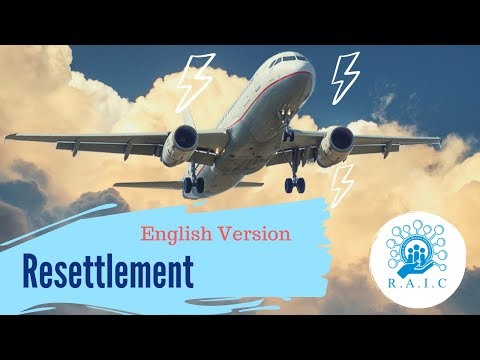 Resettlement | Going To A Third Country | **English Version**