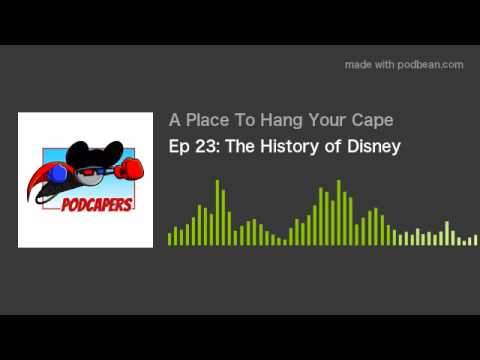 PodCapers Ep 23: The History of Disney