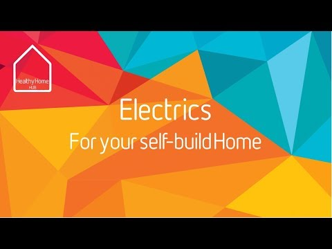 Electrics for your Selfbuild home