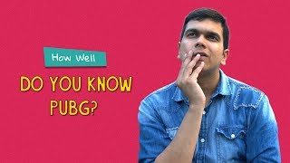 How Well Do You Know PUBG? | Ok Tested