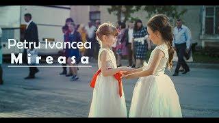 Petru Ivancea - Mireasa [Official Video]