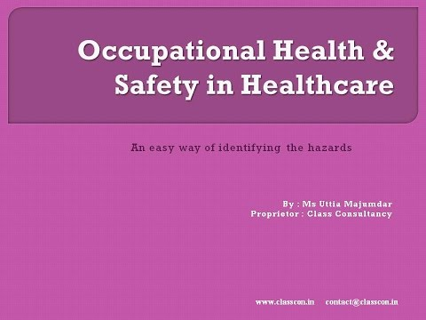 Occupational Health and Safety in Healthcare