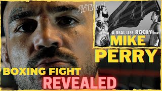 Platinum Mike Perry Boxing Exhibition Revealed! | Nicholas Zarrillo's A Real Life Rocky Story