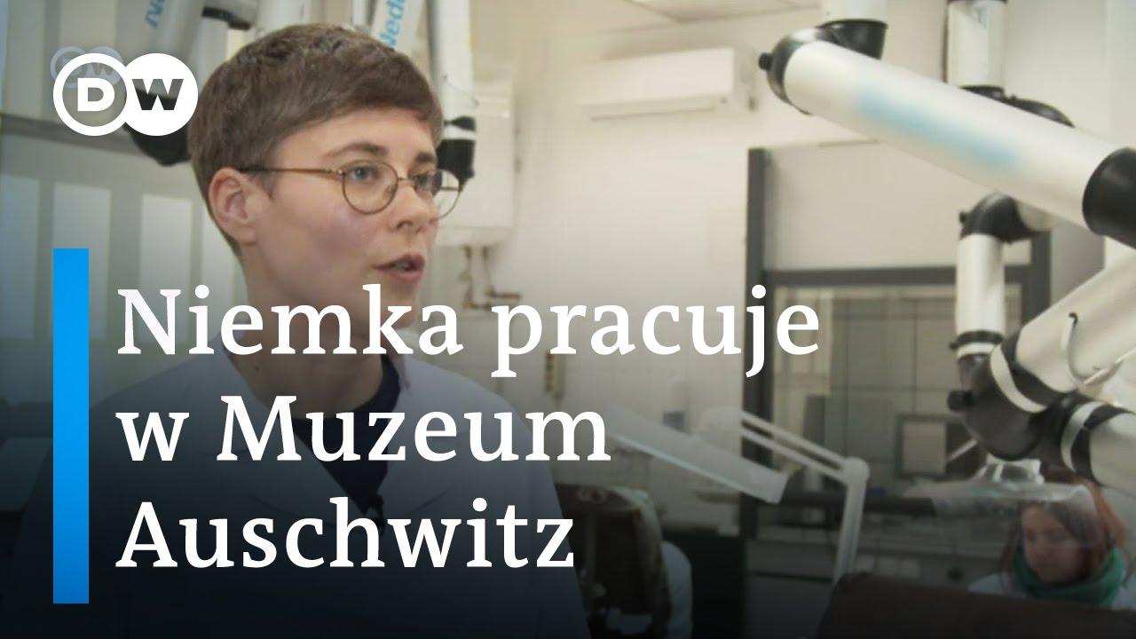 Niemka o pracy w Muzeum Auschwitz: