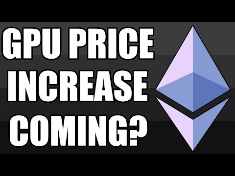 Ethereum Prices SOARING! ANOTHER GPU Price Spike Inbound?