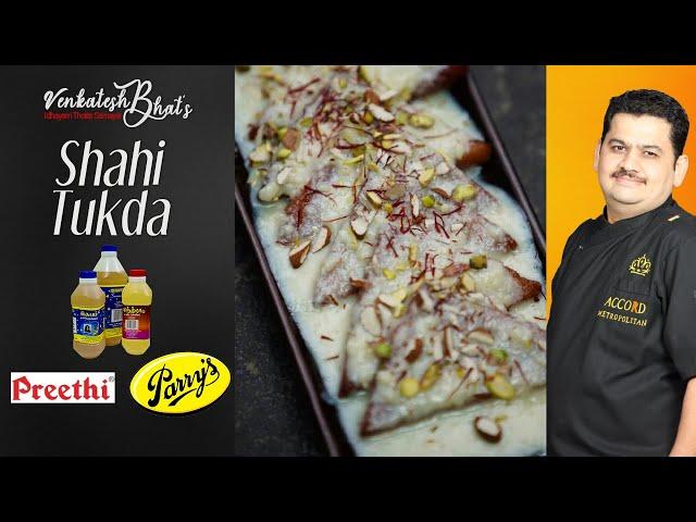 Venkatesh Bhat makes Shahi Tukda   Recipe in Tamil   SHAHI TUKDA   shahi tukra   double ka meeta