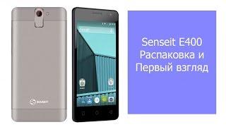 senseit E400 - обзор распаковка